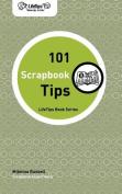 Lifetips 101 Scrapbook Tips