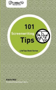 Lifetips 101 Screenwriting Tips