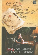 The Guernsey Literary and Potato Peel Pie Society [Large Print]