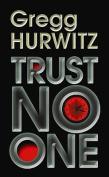 Trust No One [Large Print]