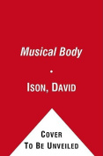 The Musical Body [Audio]
