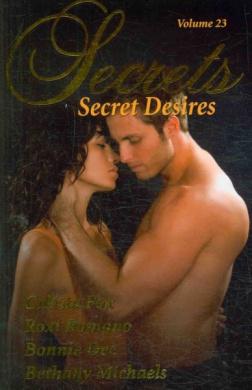Secrets: Satisfy Your Desire for More (Secrets (Red Sage))