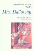 Approaches to Teaching Woolf's Mrs. Dalloway (Approaches to Teaching World Literature
