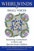 Whirlwinds & Small Voices  : Sustaining Commitment to Work with Special-Needs Children