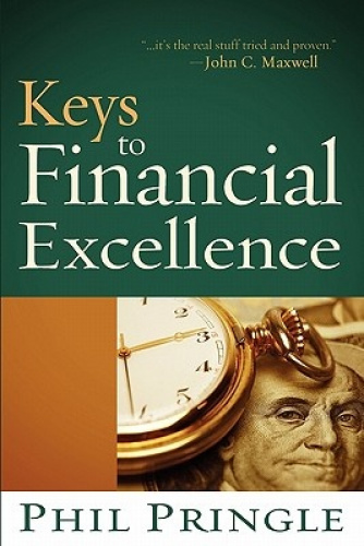 Keys to Financial Excellence by Phil Pringle.