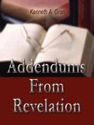 Addendums From Revelation