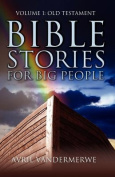 Bible Stories For Big People