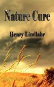 Nature Cure - Henry Lindlahr