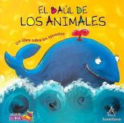 El Baul de Los Animales [Spanish]
