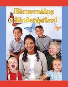 Bienvenidos A Kindergarten! (Facil de Leer [Spanish]