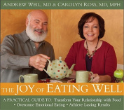 The Joy of Eating Well [Audio]