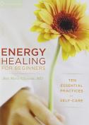 Energy Healing for Beginners