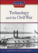 Technology and the Civil War (Civil War