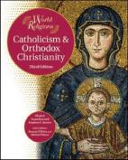 Catholicism and Orthodox Christianity