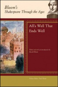 """""""All's Well That Ends Well"""" - William Shakespeare"""