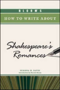 Bloom's How to Write about Shakespeare's Romances