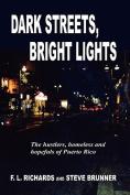 Dark Streets, Bright Lights