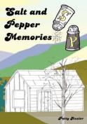 Salt and Pepper Memories