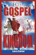 THIS GOSPEL of the KINGDOM