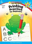 Printing Practice for Beginners, Grades K - 1