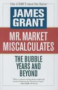 Mr Market Miscalculates