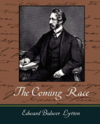 The Coming Race - Lytton
