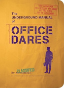 Underground Manual for Office Dares