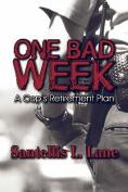 One Bad Week