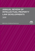 Annual Review of Intellectual Property Law Developments