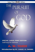 The Pursuit of God  [Large Print]
