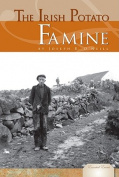The Irish Potato Famine (Essential Events