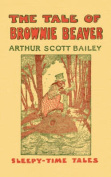 The Tale of Brownie Beaver