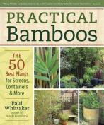 Practical Bamboos
