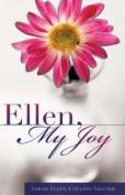 Ellen, My Joy