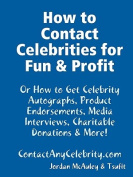 How to Contact Celebrities for Fun and Profit