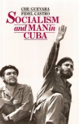 Socialism and Man in Cuba