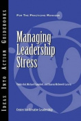 Managing Leadership Stress (J-B CCL