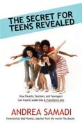 The Secret for Teens Revealed