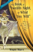 "The Book of ""Twelfth Night, or What Your Will"""