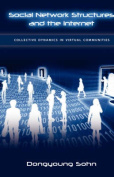 Social Network Structures and the Internet