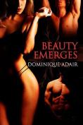 Beauty Emerges