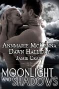 Moonlight and Shadows