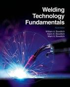Welding Technology Fundamentals