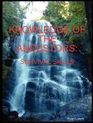 Knowledge of the Ancestors