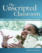 The Unscripted Classroom