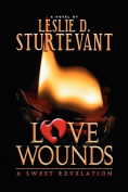 Love Wounds