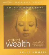Attract Wealth [Audio]