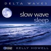 Slow Wave Sleep [Audio]