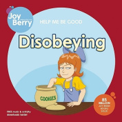 Help Me Be Good: Disobeying
