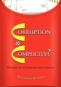 Corruption and Complicity